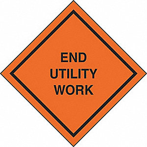 SIGNS ROLL UP  END UTILITY WORK