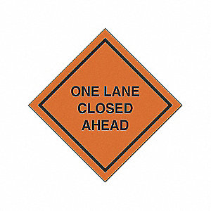 SIGNS ROLL UP ONE LANE CLOSED AHEAD