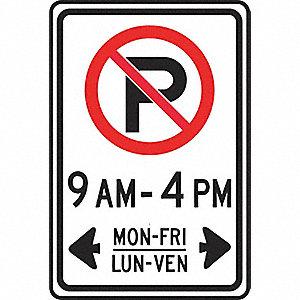 SIGN NO PARKING 9-4 MON-FRI/LUN-VEN