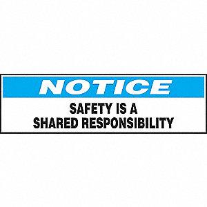 SIGN NTCE SFTY A SHRD RSPNSBLTY