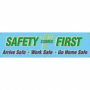BANNER 8-FT SAFETY COMES FIRST