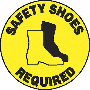 SIGN FLOOR SAFETY SHOES REQ 17IN