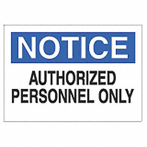 SIGN NOTICE SELF STICK POLY 7X10