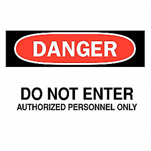 SIGN DANGER DO NOT ENTER 10X14