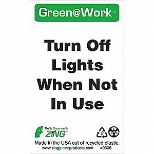 SIGN GREEN AT WORK LIGHTS OFF 5X3