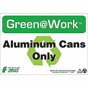 SIGN GREEN AT WORK CANS ONLY 7X10