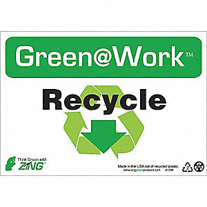 SIGN GREEN AT WORK RECYCLE 7X10
