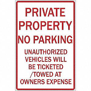 SIGN 12 X 18 PRIV PROPERTY NO PARK