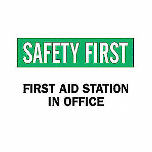 SIGN SAFETY FIRST 7X10