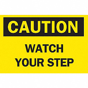 SIGN CAUTION 10X14