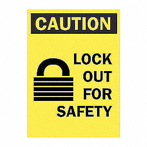 SIGN LOCK OUT FOR SAFETY