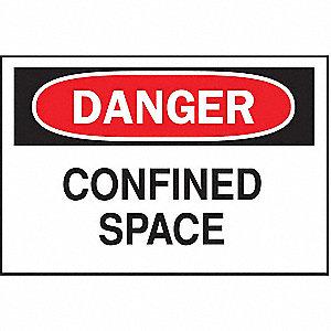 SIGN 10X14 PL DANGER CONFINED SPACE