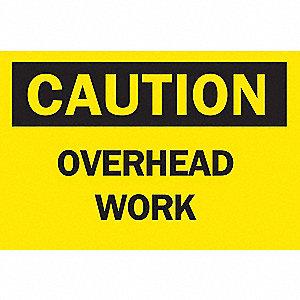 SIGN OVERHEAD WORK