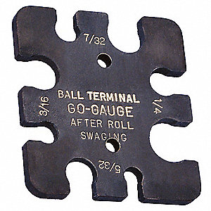 Ball Terminal Gauge,5/32 to 1/4