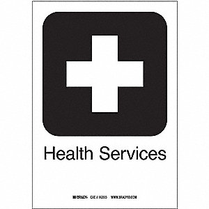 "Medical and Hospital, No Header, Polyester, 10"" x 7"", Adhesive Surface, Not Retroreflective"