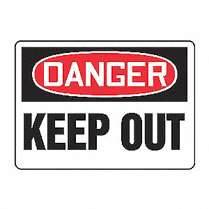 SAFETY SIGN DANGER KEEP OUT PLAS