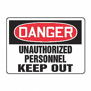 SAFETY SIGN UNAUTHORIZED PER ALUM