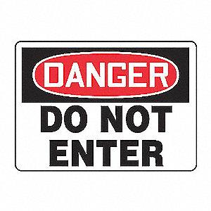 SAFETY SIGN DO NOT ENTER ALUMINUM