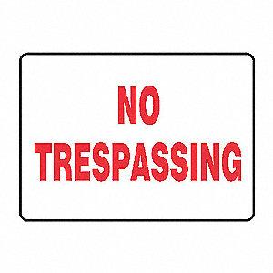 SAFETY SIGN NO TRESSPASSING ALUM