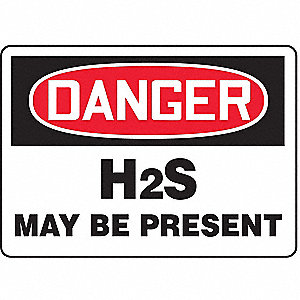 SAFETY SIGN H2S MAY BE PRES ALUM