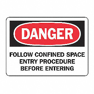 SAFETY SIGN FOLLOW CONFINED PLAS