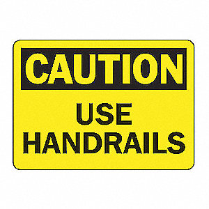 SAFETY SIGN USE HANDRAIL PLASTIC