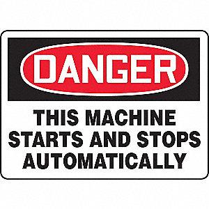 SAFETY SIGN MACHINE STARTS ALUM