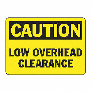SAFETY SIGN LOW CLEARANCE VINYL