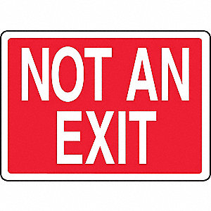 SAFETY SIGN NOT AN EXIT PLASTIC