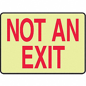 SAFETY SIGN NOT AN EXIT GLOW PLA