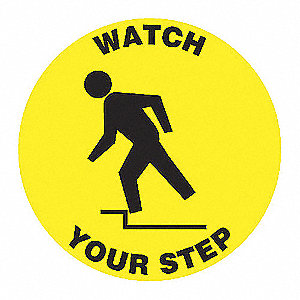 FLR SIGN WATCH YOUR STEP 8 DIA