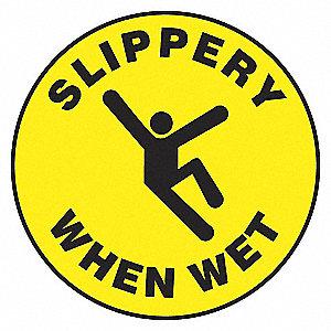 FLR SIGN SLIPPERY WHEN WET 17 DIA