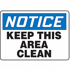 SAFETY SIGN KEEP AREA CLEAN PLAS