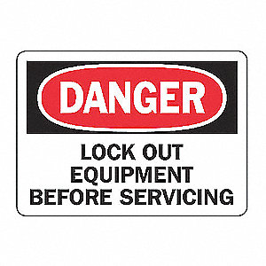 SAFETY SIGN LOCKOUT EQUIPMENT VIN