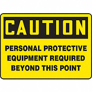 SAFETY SIGN PERSONAL PROTECT PLAS