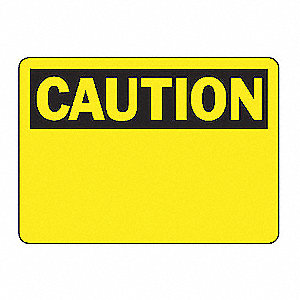 SAFETY SIGN CAUTION BLANK VINYL
