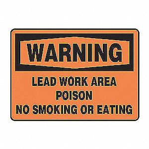 SAFETY SIGN LEAD WORK AREA PLAS