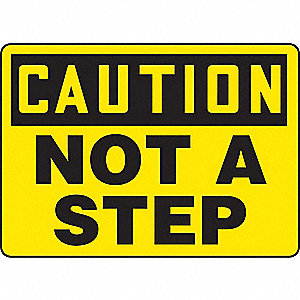 SAFETY SIGN NOT A STEP VINYL