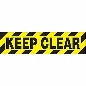FLR SIGN LEGEND KEEP CLEAR 6 X 24