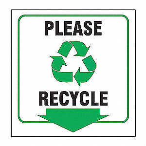 90D PROJ SIGN PLS RECYCLE
