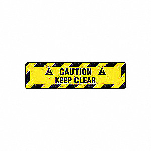 6 X 24 FLOOR SIGN CTN KEEP CLEAR