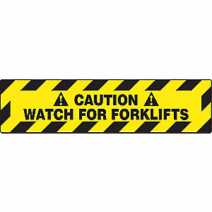 FLOOR SIGN WATCH FOR FORKLIFTS