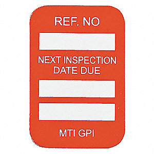 NEXT INSPECTION DUE DTE 100/PKG RED