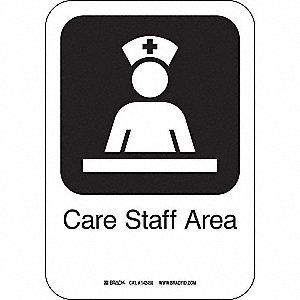 CARE STAFF AREA 10INHX7INW PL W/TXT