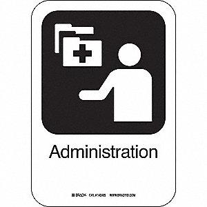 ADMINISTRATION 10INHX7INW PL W/TXT