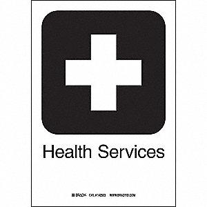 HEALTH SERVICES 10INHX7INW SS W/TXT
