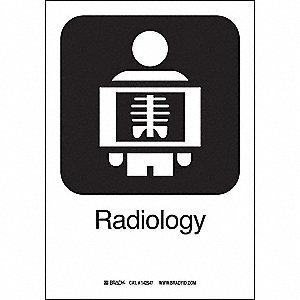RADIOLOGY 10INHX7INW SS W/TXT