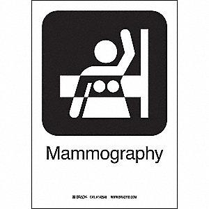 MAMMOGRAPHY 10INHX7INW SS W/TXT
