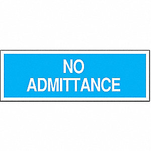 SIGN ADMITTANCE N/H 7X10