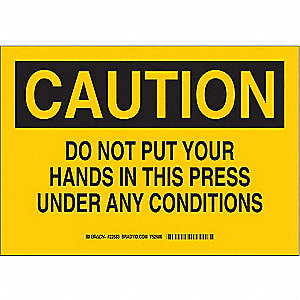 SIGN CAUTION 7X10